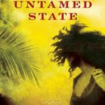 An Untamed State: Roxane Gay Releases Her Debut Novel