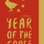 New Day Tuesday: Year of the Goose by Carly Hallman