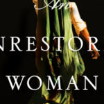 New Day Tuesday: An Unrestored Woman by Shobha Rao