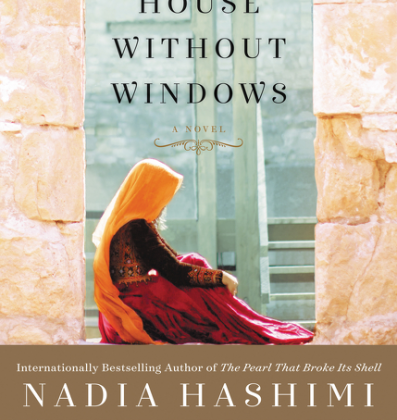 New Day Tuesday: A House Without Windows by Nadia Hashimi